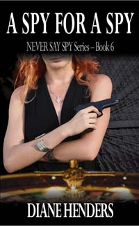 A Spy For A Spy - a novel by Canadian author Diane Henders